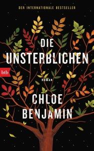 Chloe Benjamin: Die Unsterblichen. btb 2018