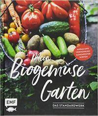 Mein Biogemuesegarten. EMF 2018