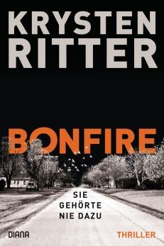 Krysten Ritter: Bonfire. Sie gehoerte nie dazu. Diana 2018
